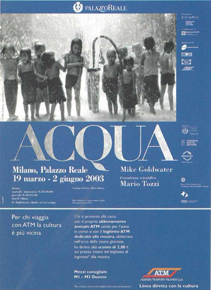 """La mostra """"Acqua"""", organizzata da Federico Motta Editore al Palazzo Reale di Milano nel 2003"""